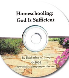 Homeschooling: God Is Sufficient