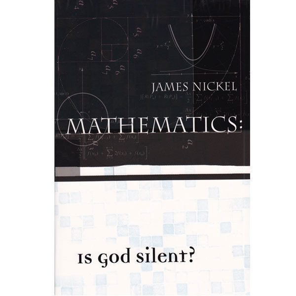 Mathematics: Is God Silent?