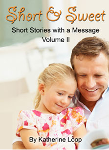 Short & Sweet II: Short Stories with a Message
