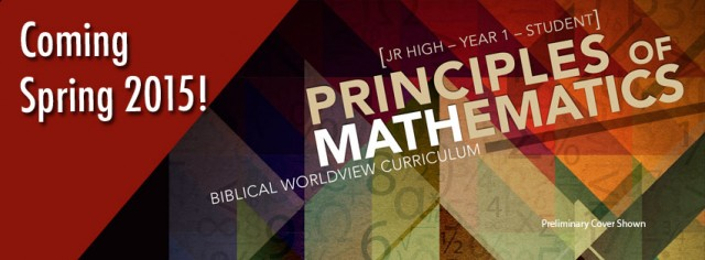 Principles of Mathematics: Biblical Worldview Curriculum