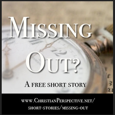 Short Story: Missing Out?