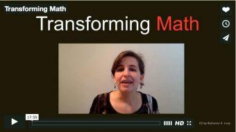 Transforming Math